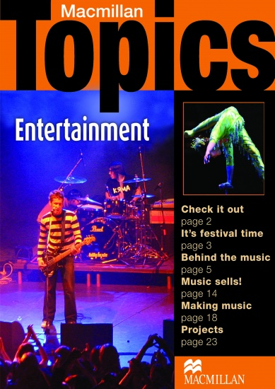 Macmillan Topics Pre-Intermediate - Entertainment