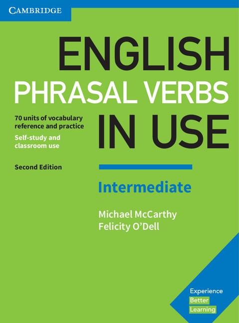 English Phrasal Verbs in Use Intermediate with Answers, 2. edice