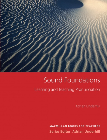 Sound Foundations Learning and Teaching Pronunciation (New Edition) with Audio CD : 9781405064101