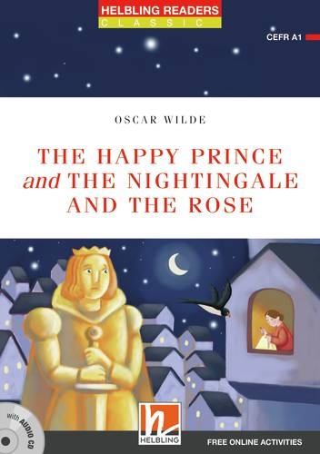 HELBLING READERS Red Series Level 1 The Happy Prince and The nightingale and the rose + audio CD
