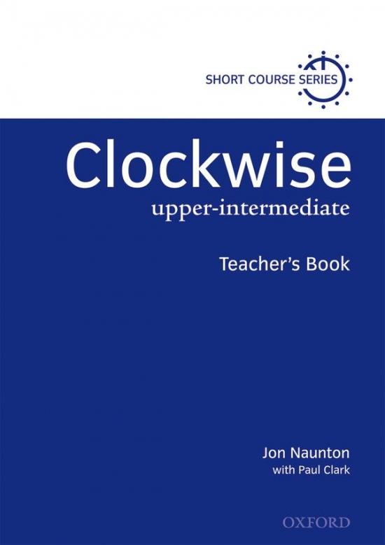 Clockwise Upper-Intermediate - Teacher´s Book