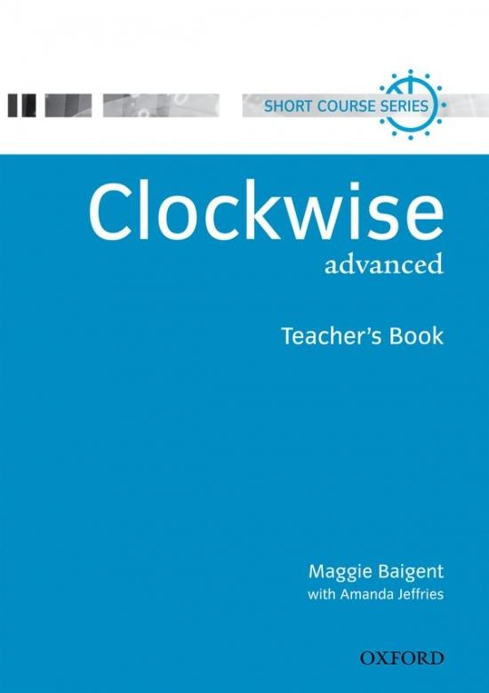 Clockwise Advanced - Teacher´s Book