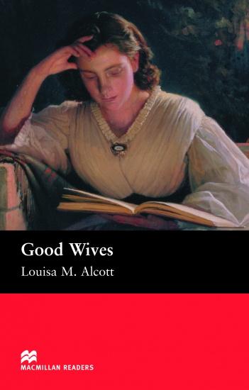 Macmillan Readers Beginner Good Wives