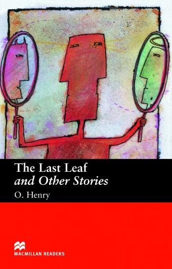 Macmillan Readers Beginner Last Leaf & Other Stories