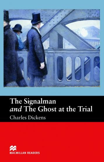 Macmillan Readers Beginner Signalman & Ghost at the Trial