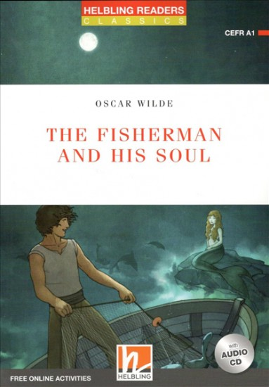 HELBLING READERS Red Series Level 1 Fisherman and his Soul + Audio CD