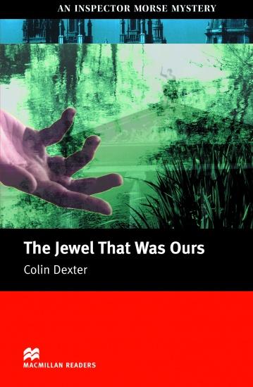 Macmillan Readers Intermediate Jewel That Was Our´s