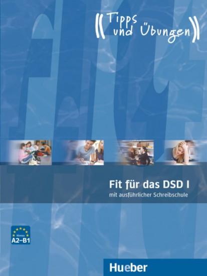 Fit für das DSD I Übungsbuch mit integrierter CD