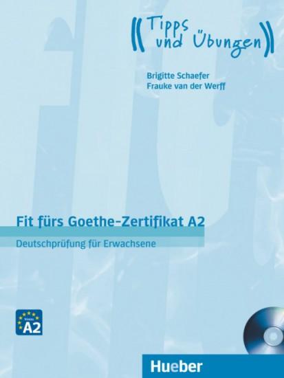 Fit fürs Goethe-Zertifikat A2 Deutschprüfung Für Erwachsene