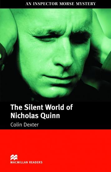 Macmillan Readers Intermediate Silent World of Nicholas Quinn : 9781405073073