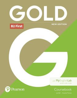 Gold First (New 2018 Edition) Coursebook with MyEnglishLab