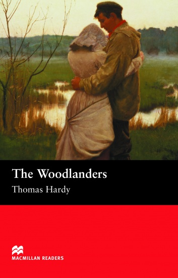 Macmillan Readers Intermediate Woodlanders