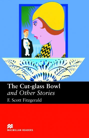 Macmillan Readers Upper-Intermediate Cut Glass Bowl & Other Stories : 9781405073233