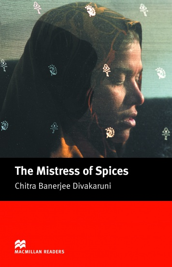 Macmillan Readers Upper-Intermediate Mistress of Spices