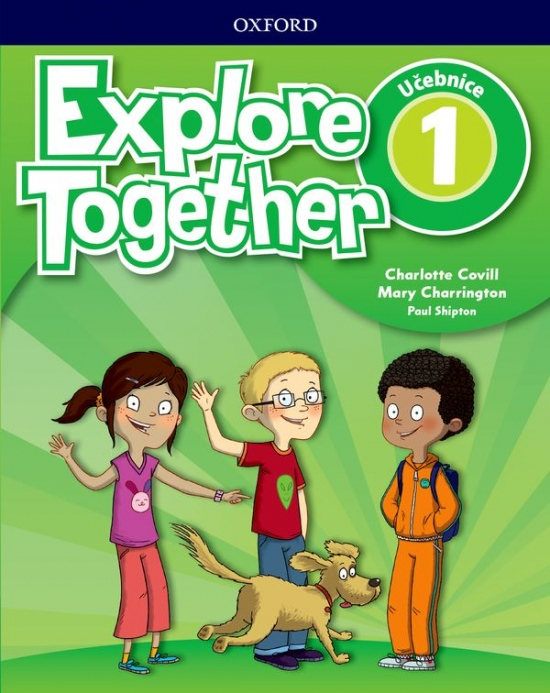 Explore Together 1 Student´s Book CZ : 9780194051606