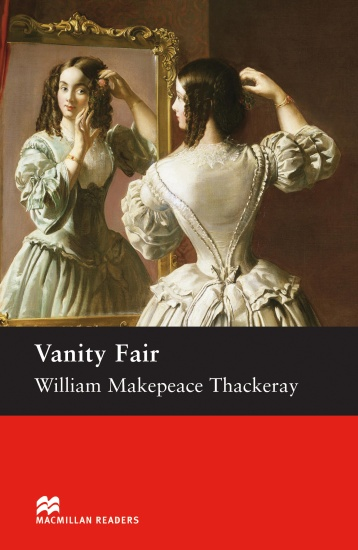 Macmillan Readers Upper-Intermediate Vanity Fair