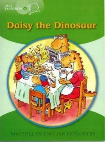 Little Explorers A Daisy the Dinosaur