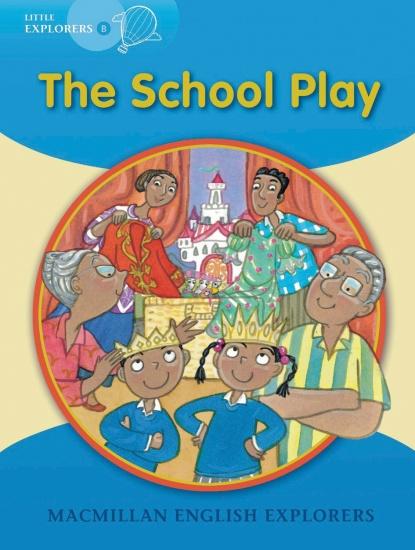 Little Explorers B The School Play Big Book