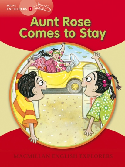Young Explorers 1 Aunt Rose Comes to Stay Big Book : 9781405061278