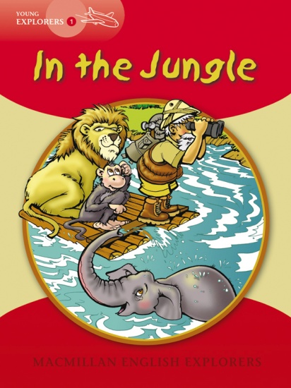 Young Explorers 1 In the Jungle Big Book