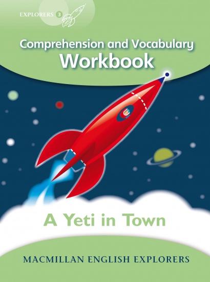 Explorers 3 Yeti Comes to Town Workbook