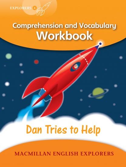 Explorers 4 Dan Tried to Help Workbook