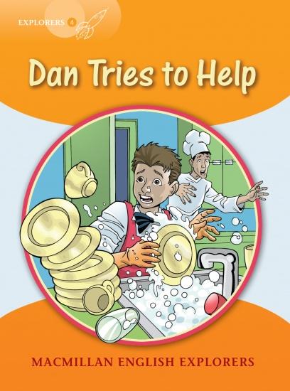 Explorers 4 Dan Tries to Help