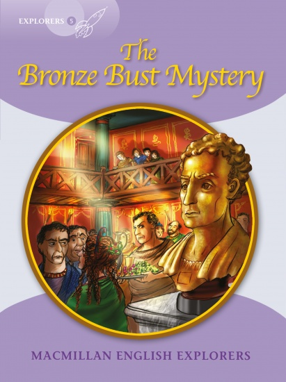 Explorers 5 The Bronze Bust Mystery