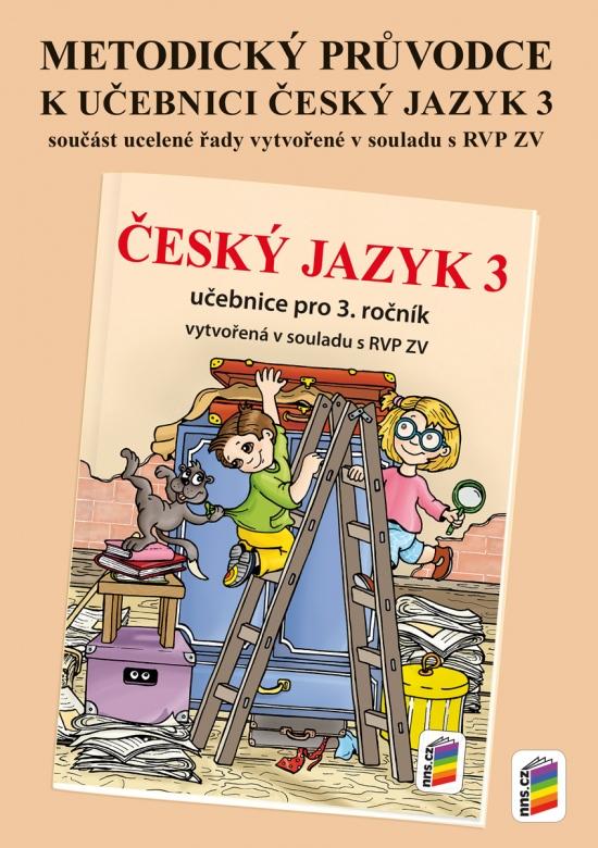 Metodický průvodce učebnicí Český jazyk 3 (3-69)