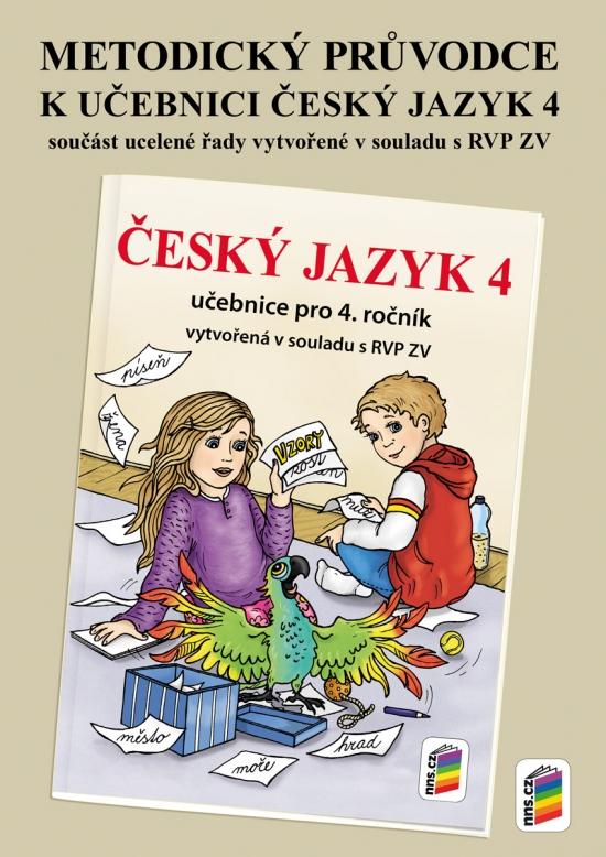 Metodický průvodce učebnicí Český jazyk 4 (4-69)