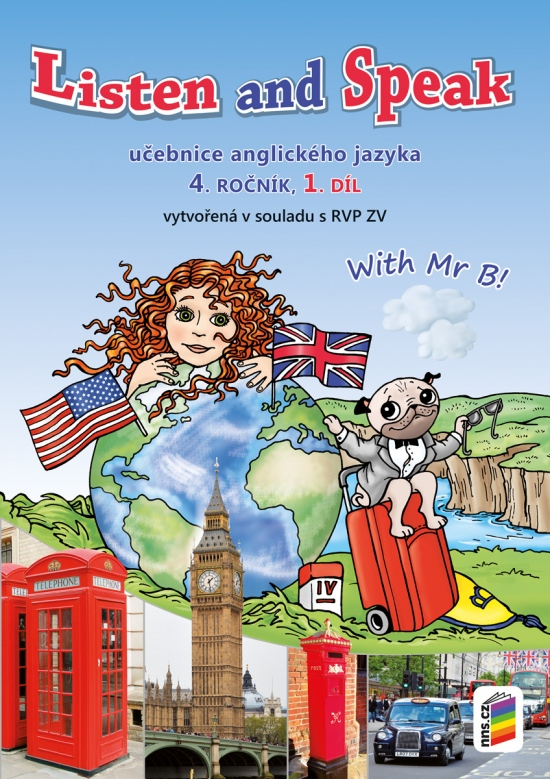Listen and speak with Mr B! 1. díl učebnice (4-80)