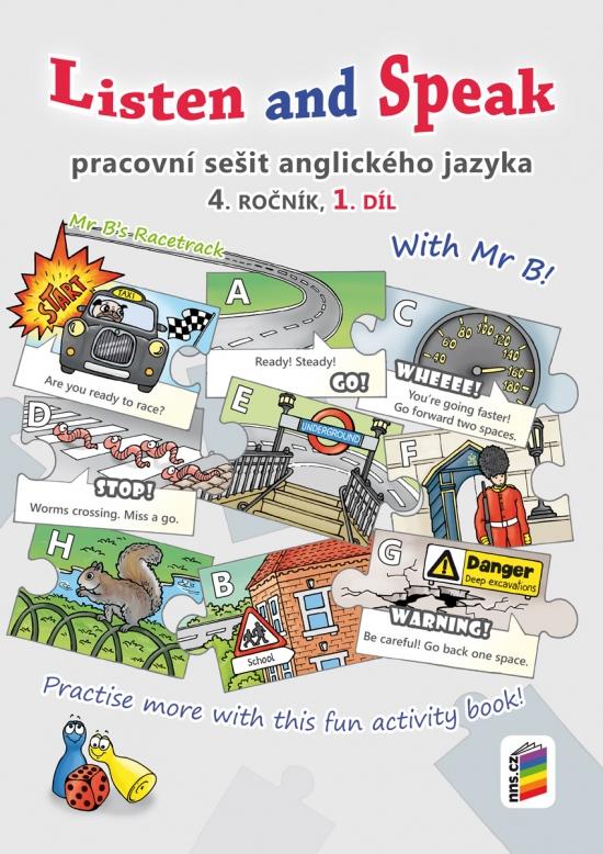 Listen and speak with Mr B! 1. díl pracovní sešit (4-85)