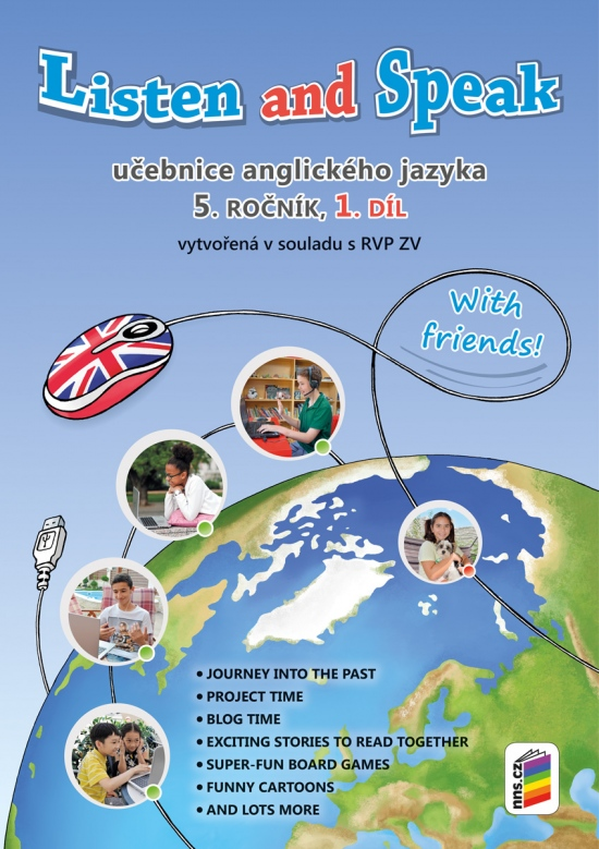 Listen and speak with friends! 1. díl učebnice (5-80)