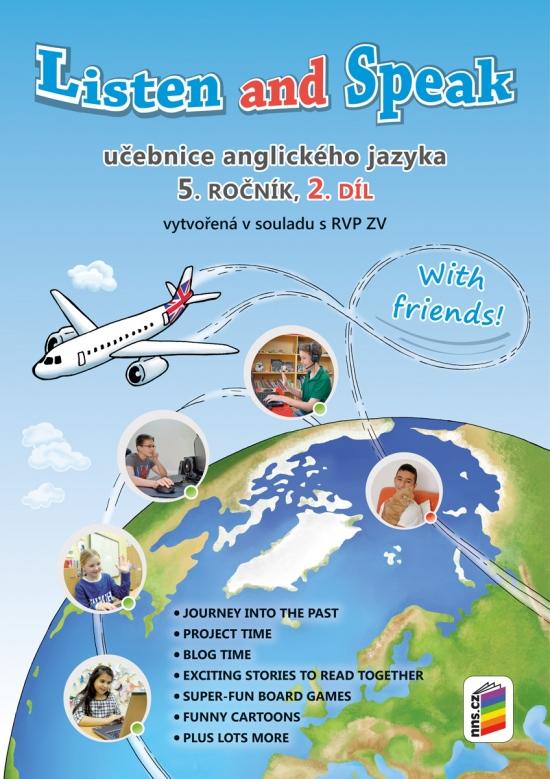 Listen and speak with friends! 2. díl učebnice (5-81)