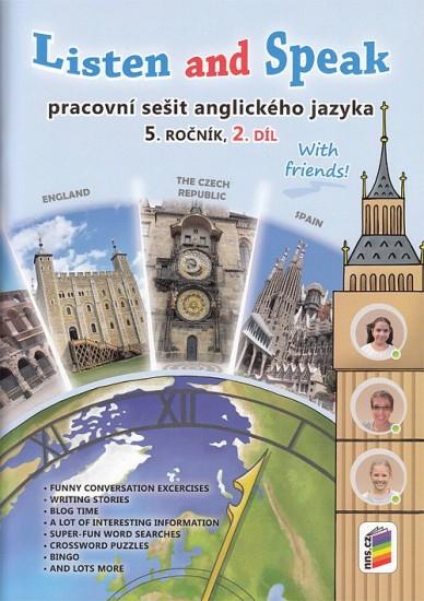Listen and speak with friends! 2. díl pracovní sešit (5-86)