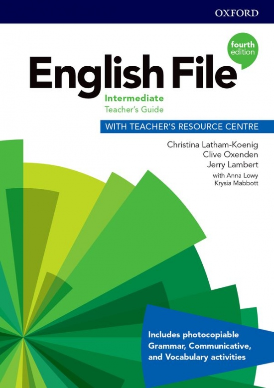 English File Fourth Edition Intermediate Teacher´s Book with Teacher´s Resource Center