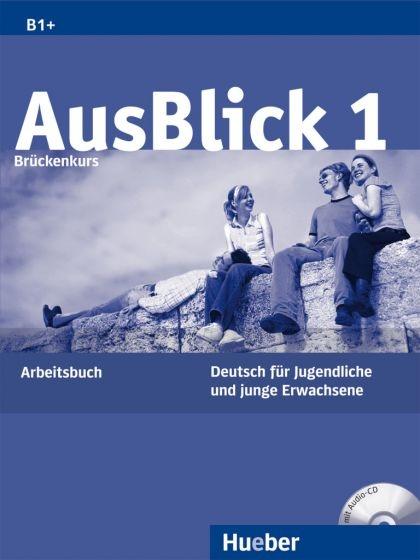 Ausblick 1 Arbeitsbuch + Audio CD : 9783190118601