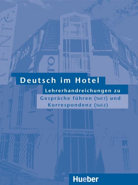 Deutsch im Hotel Lehrerhandreichungen 1 u. 2