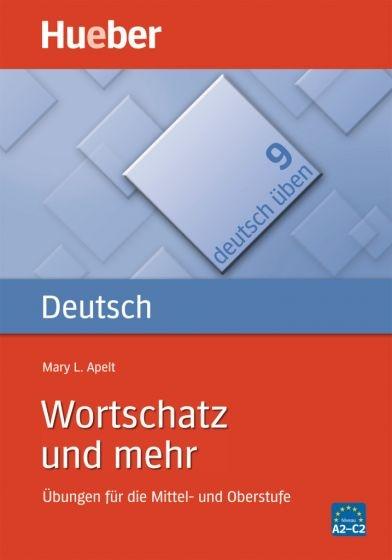 Deutsch üben 9. Wortschatz und mehr