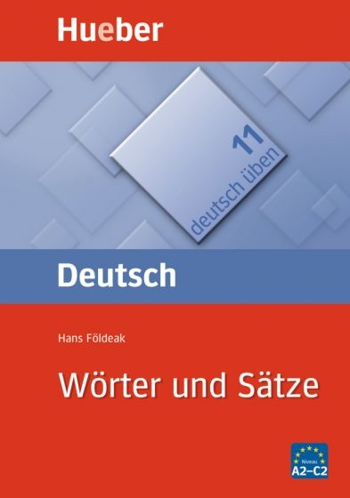 Deutsch üben 11. Wörter und Sätze : 9783190074594