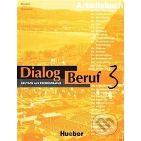 Dialog Beruf 3 Arbeitsbuch : 9783190115921