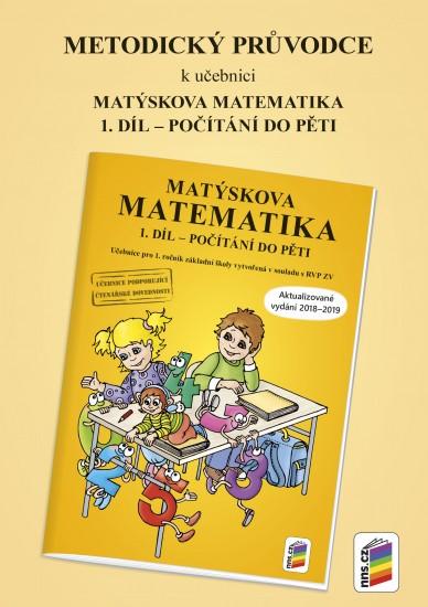 Metodický průvodce k Matýskově matematice 1. díl - aktualizované vydání 2018 (1A-38)