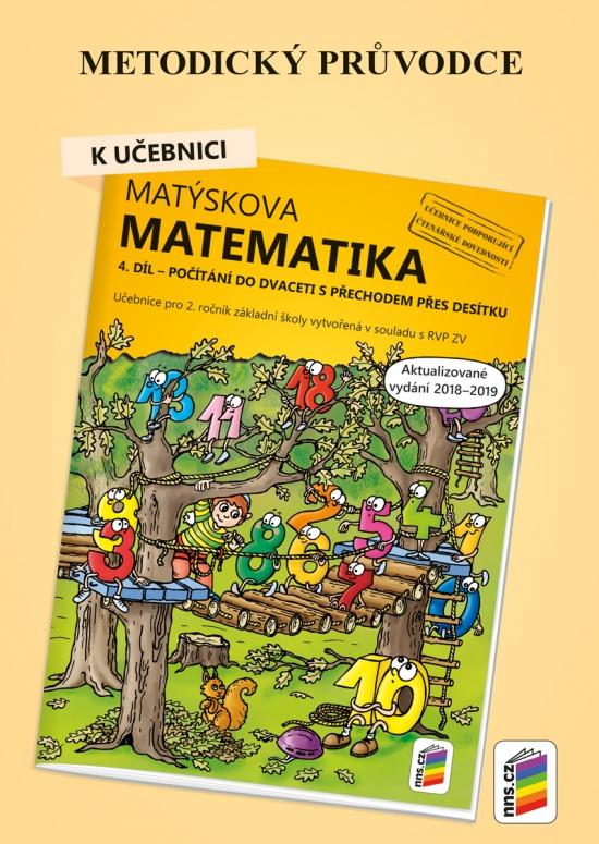 Metodický průvodce k Matýskově matematice 4. díl - aktualizované vydání 2019 (2A-38)