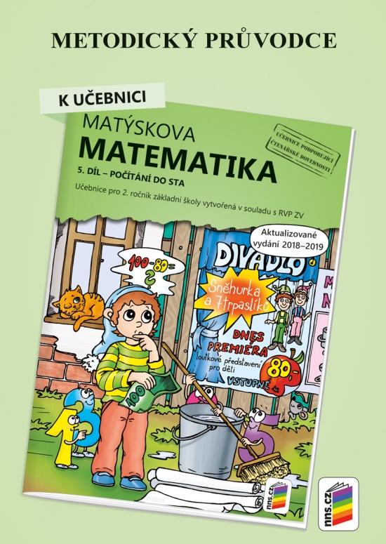 Metodický průvodce k Matýskově matematice 5. díl - aktualizované vydání 2019 (2A-39) : 2A-39