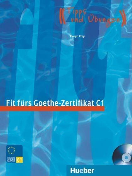 Fit fürs Goethe-Zertifikat C1 + CD