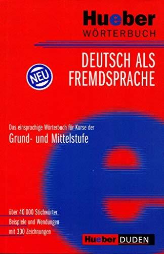 Hueber Wörterbuch Deutsch als Fremdsprache - 2008 ed.