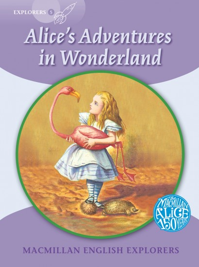 Macmillan English Explorers 5 Alice´s Adventures in Wonderland