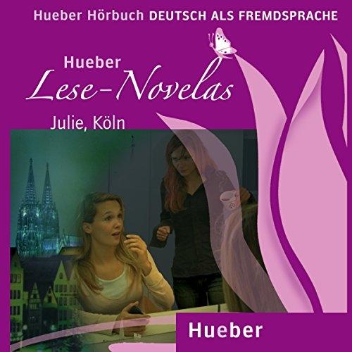 Lese-Novelas Julie. Köln. Audio book