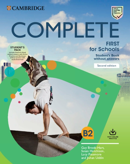 Complete First for Schools (2nd Edition) Student´s Pack (Student´s Book without Answers with Online Practice & Workbook without Answers)