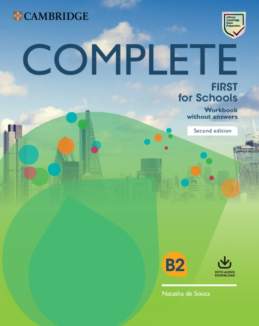 Complete First for Schools (2nd Edition) Workbook without Answers with Audio Download